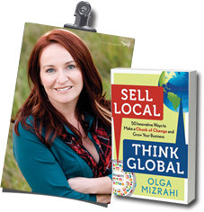 Author Olga Mizrahi, author of Amazon's Hot New #1 business book Sell Local, Think Global